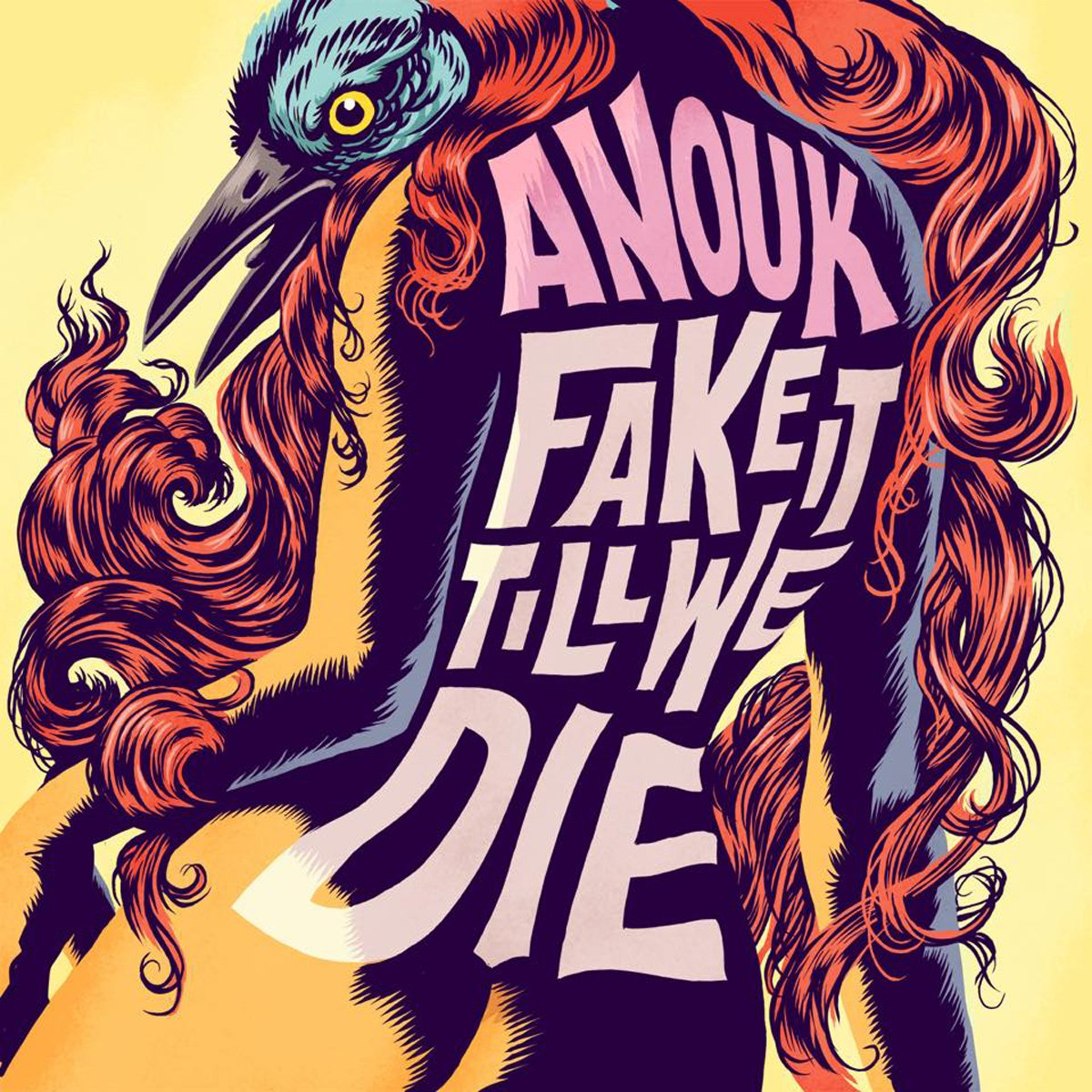 Anouk - Fake It Till We Die [Audio CD]