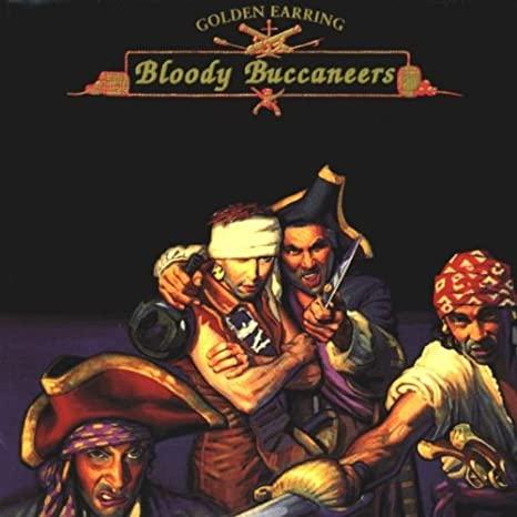 Golden Earring Bloody Buccaneers CD