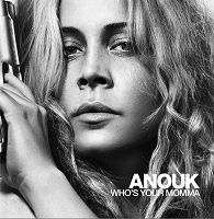 ANOUK - WHO'S YOUR MOMMA [Audio CD]