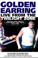 Golden Earring live from the twilight zone DVD