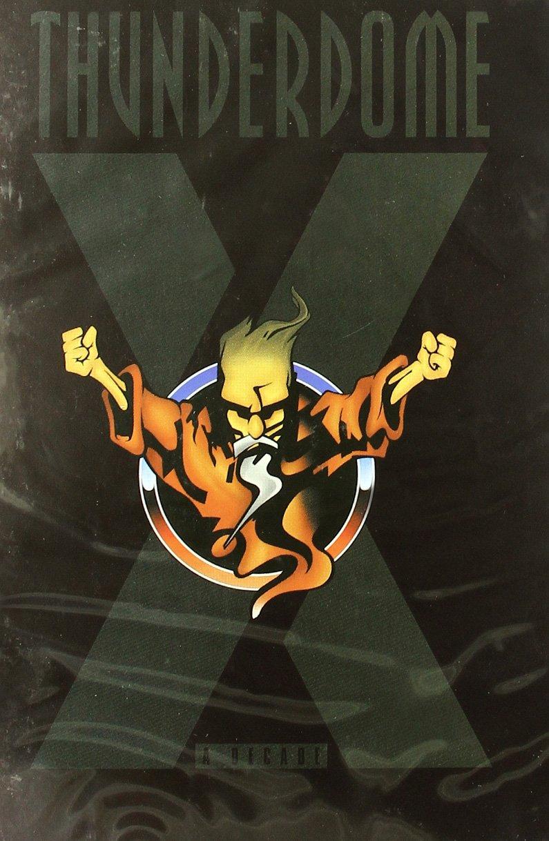 Thunderdome A Decade DVD Nov 7, 2002