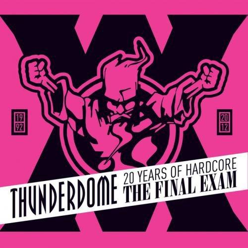 Thunderdome The Final Exam CD Neu