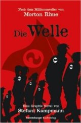 Morton Rhue: Die Welle Eine Graphic Novel [Broschiert]