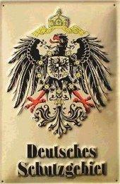 Wappen deutsches Schutzgebiet Blechschild 20x30cm schwere Qualität