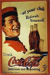 Coca Cola At your Club nostalg. Blechschild 20x30cm schwere Qualität