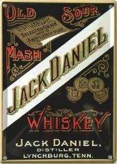 Jack Daniels Old Sour Mash nost. Blechschild 20x30cm schwere Qualität