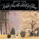 Johnny Cash WATER FROM THE WELLS OF HOME neu