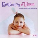 Kleine Ballerina / Ballerina Album Ich lerne Ballett CD
