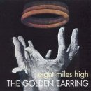 GOLDEN EARRING EIGHT MILES HIGH CD NEU