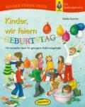 Kinder wir feiern Geburtstag (Buch)