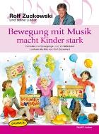 Bewegung mit Musik macht Kinder stark (Buch)