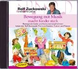 Bewegung mit Musik macht Kinder stark (CD)