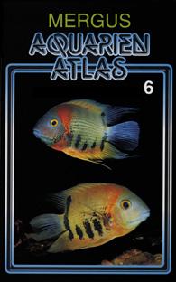 Mergus Aquarien Atlas Band 6 -gebunden-