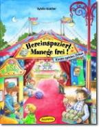 Hereinspaziert Manege frei! Kinder spielen Zirkus Buch